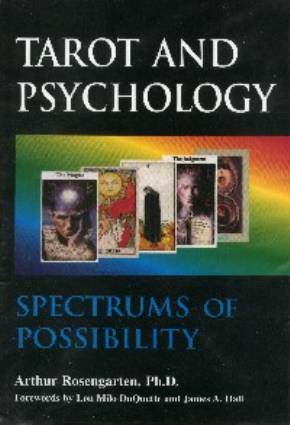 Tarot and Psychology - de Arthur Rosengarten